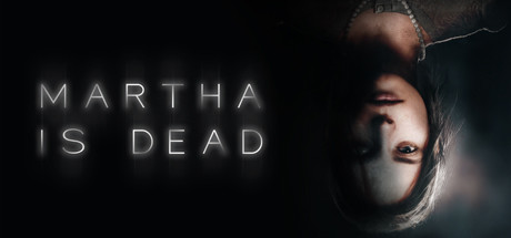 Martha Is Dead PC Game Free Download