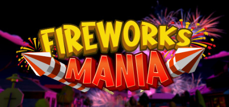 Fireworks Mania An Explosive Simulator Mac Download Game